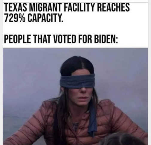 texas migrant facility 700 percent capacity people voted for biden