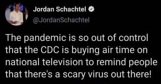 tweet jordan schachtel pandemic cdc tv ads