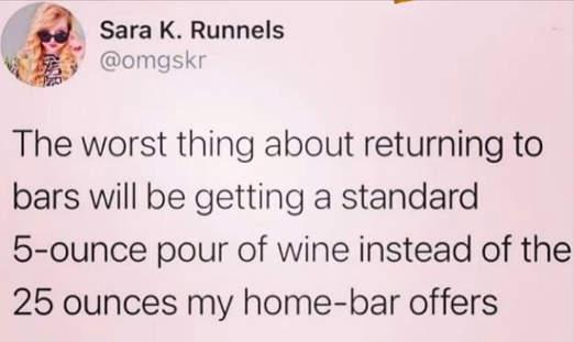 tweet runnels worst thing returning to bar 5oz glass wine