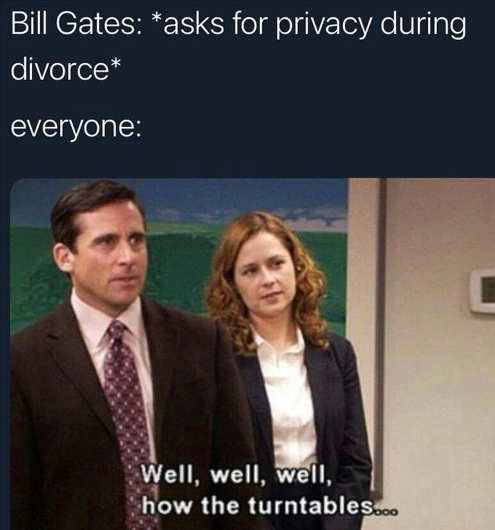 bill gates ask for privacy office tables turn