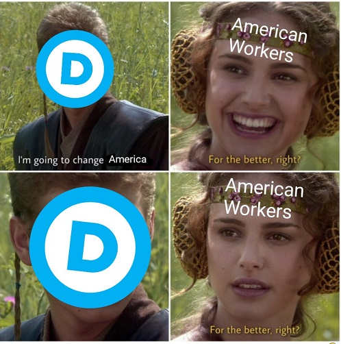 democrats going to change america for the better right workers