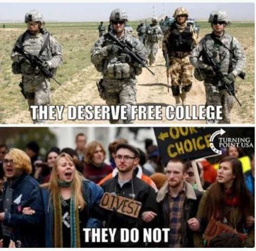 message military deserve free college liberal protesters do not