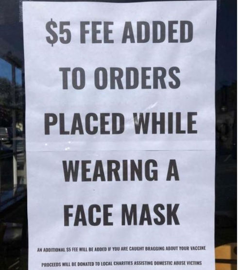 sign if caught wearing mask 5 dollars bragging vaccine