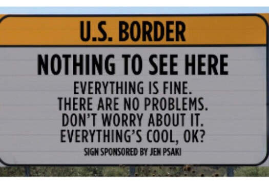 sign us border nothing see here no problems jen psaki