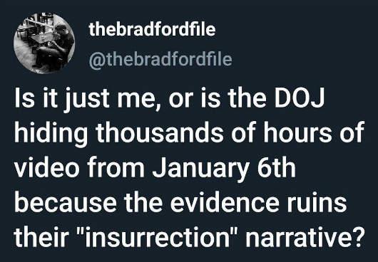 tweet doj hiding thousands hours january 6th bradfordfile