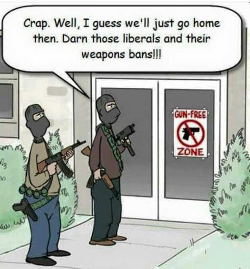 criminals gun free signs zone damn those liberals