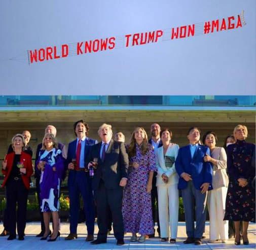 g7 world knows trump won maga plane sign