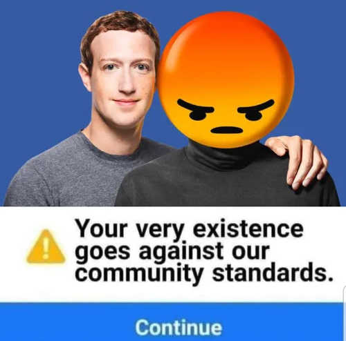 mark zuckerberg facebook your existence goes against our community standards