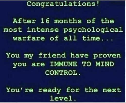 message congrats 16 months psychological warfare immune mine control
