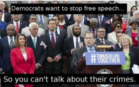 message democrats want to stop free speech so cant talk about their crimes
