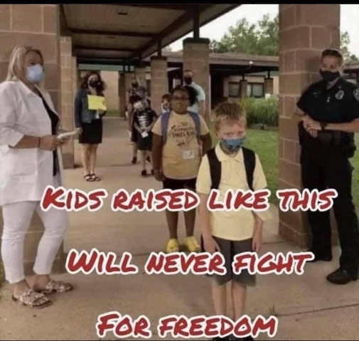message kids raised face masks never fight for freedom