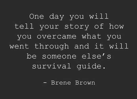 quote brene brown one day story overcame someoone elses survival guide