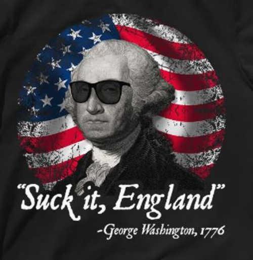 quote george washington suck it england 1776