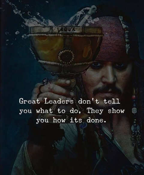 quote great leaders dont tell you what to do show how its done