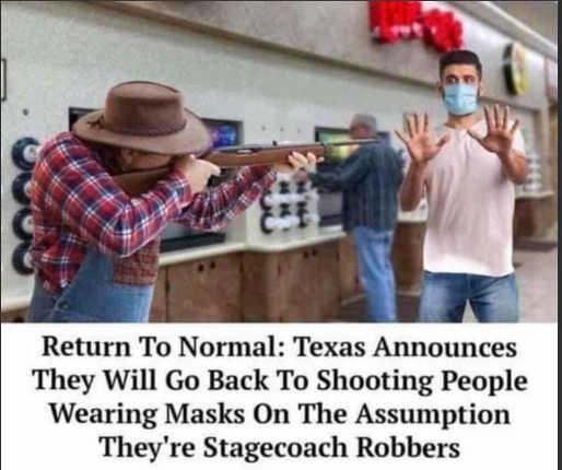 return to normal texas resumes shooting people in masks robbers