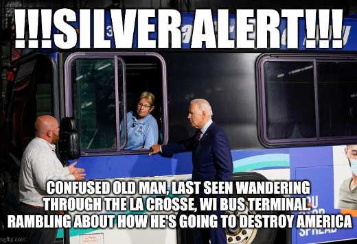 silver alert joe biden muttering destroying america