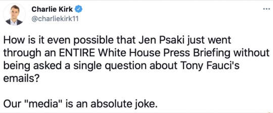 tweet charlie kirk entire white house press briefing not single question fauci emails