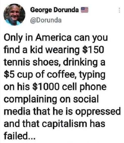 tweet doranda america kid shoes starbucks 1000 cell phone complaining capitalism failed