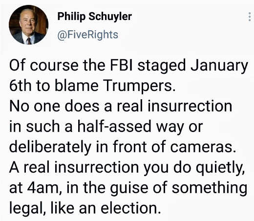 tweet philip schuyler fbi staged january 6th real insurrection 4am election
