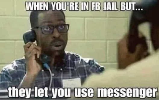 when in facebook jail let use messenger phone