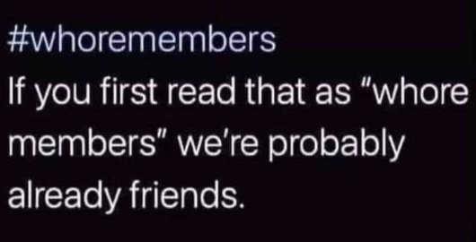 whoremembers whore members already friends