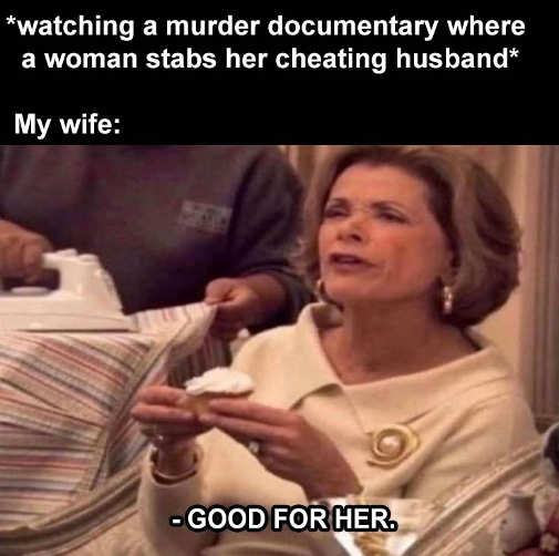 documentary woman stabbing husband cheating wife good for her
