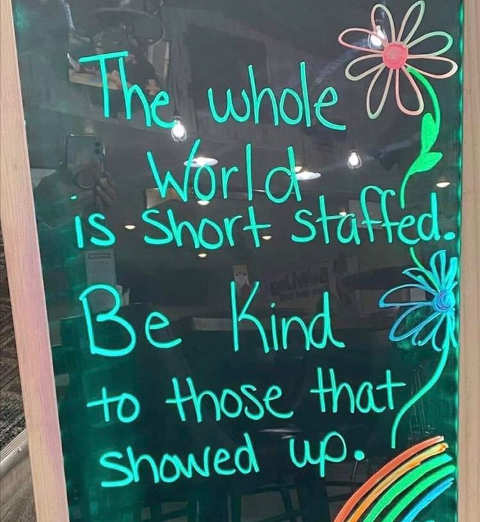 message world is short staffed be kind to those who showed up