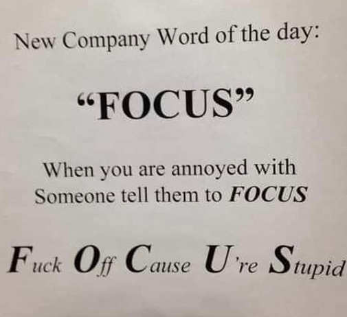 new company word focus fuck off cause ur stupid