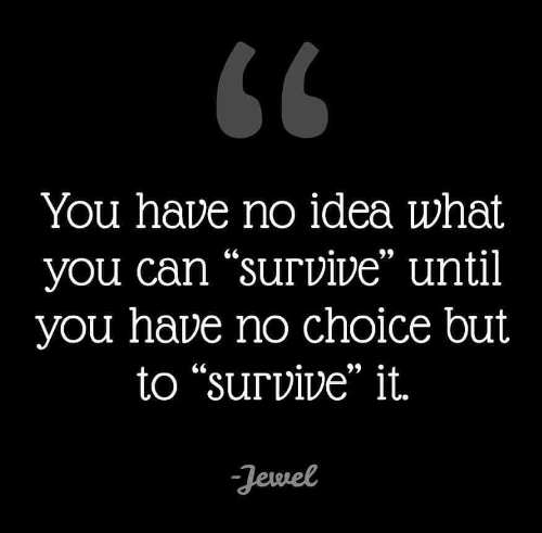 quote jewel bo idea what can survive until only choice