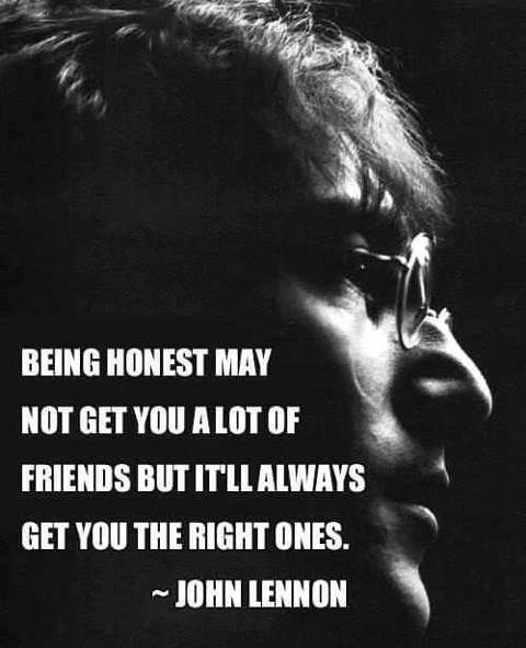 quote john lennon being honest not make friends right ones