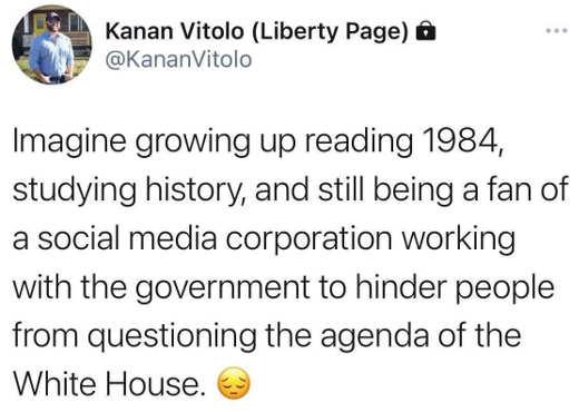 tweet kanan vitolo reading 1984 history government controlling social media