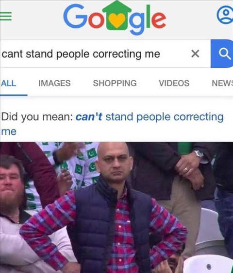 google people correcting me cant stand