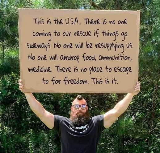 message this is usa no one coming to help last stand sign