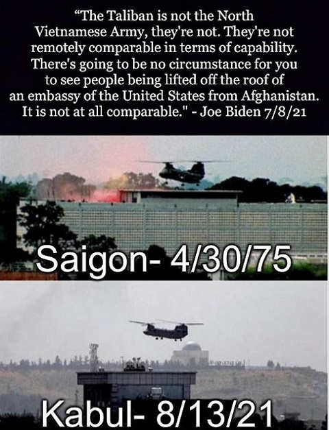 quote joe biden taliban not north vietnnamese army not lifting off roof afghanistan