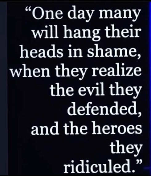 quote one day hang heads shame evil defended heroes ridiculed