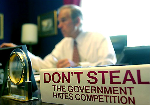 ron paul dont steal government hates competition