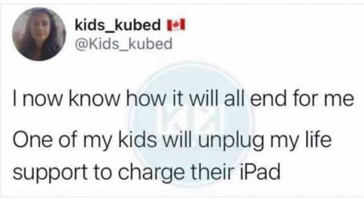 tweet kids kubed end for me kids unplug life supper charge ipad