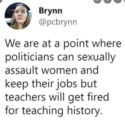 tweet politicians sexually assault women keep jobs teachers fired teaching history