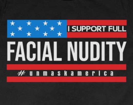 i support facial nudity unmask america tshirt