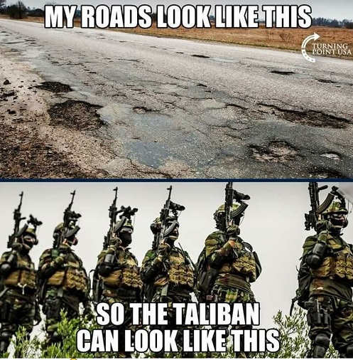 my roads look like this potholes so taliban look like guns military