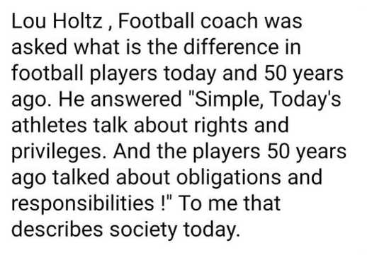 quote lou holtz today rights privileges 50 years go obligations responsibilities