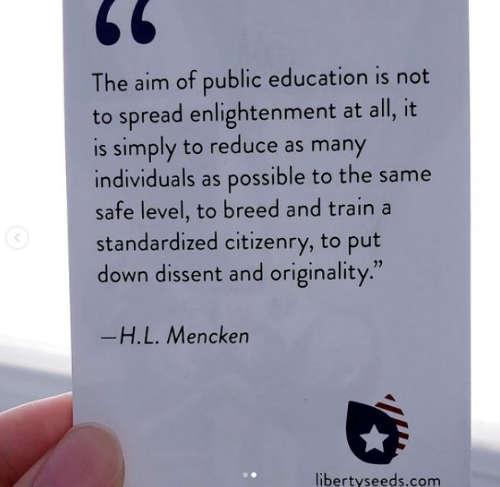 quote mencken purpose public education reduce same level standardized citizenry no dissent