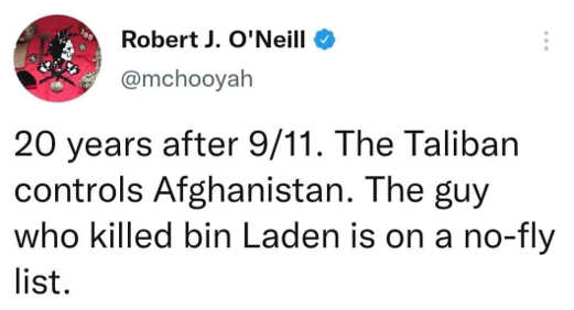 tweet oneill 20 years after 911 taliban controls afghanistan guy shot bin baden no fly list