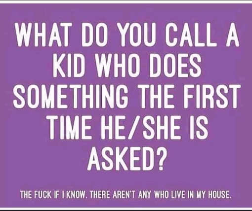 what call kid does something first time asked dont know