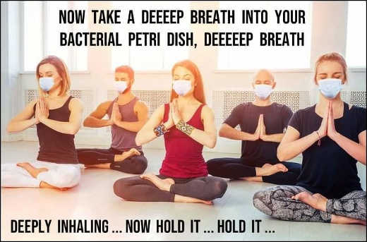 yoga masks take deep breath bacterial petri dish