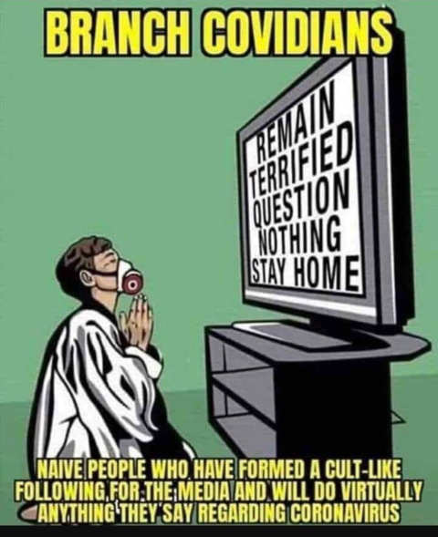 branch covidians remain terrified cult worship media tv
