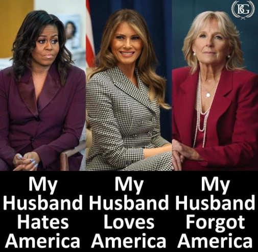 michele obama melania trump jill biden hate love forgot america