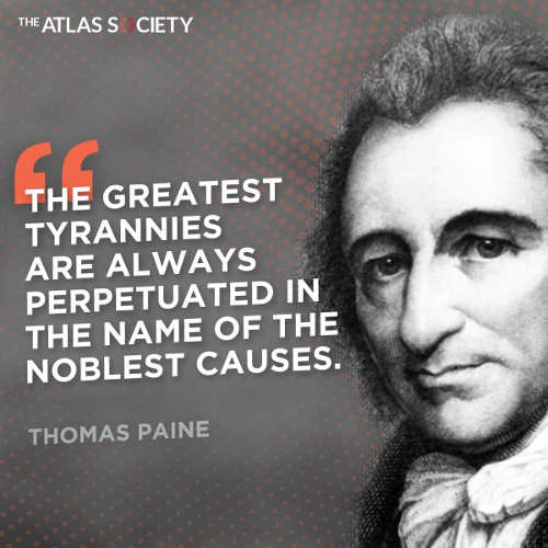 quote thormas paine greatest tyrannies always name of noblest causes