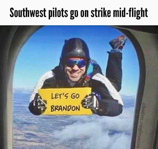 southwest pilots go on strike mid flight lets go brandon skydiver