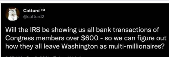 tweet catturd will irs show us congress bank transactions over 600 see how multi millionaires leave congress